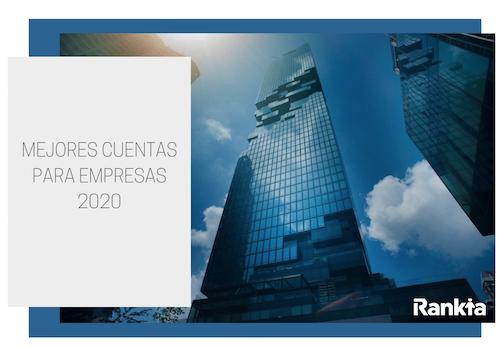 Mejores cuentas para negocios, autónomos y empresas 2020