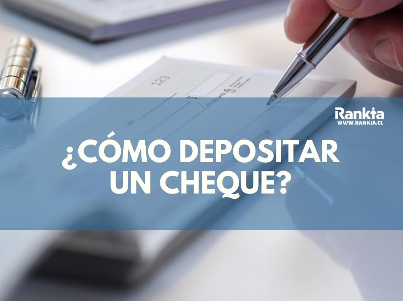 ¿Cómo depositar un cheque de pago en una cuenta bancaria?