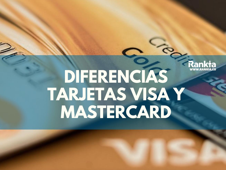 ¿Cuál es la diferencia entre una tarjeta Visa y MasterCard?