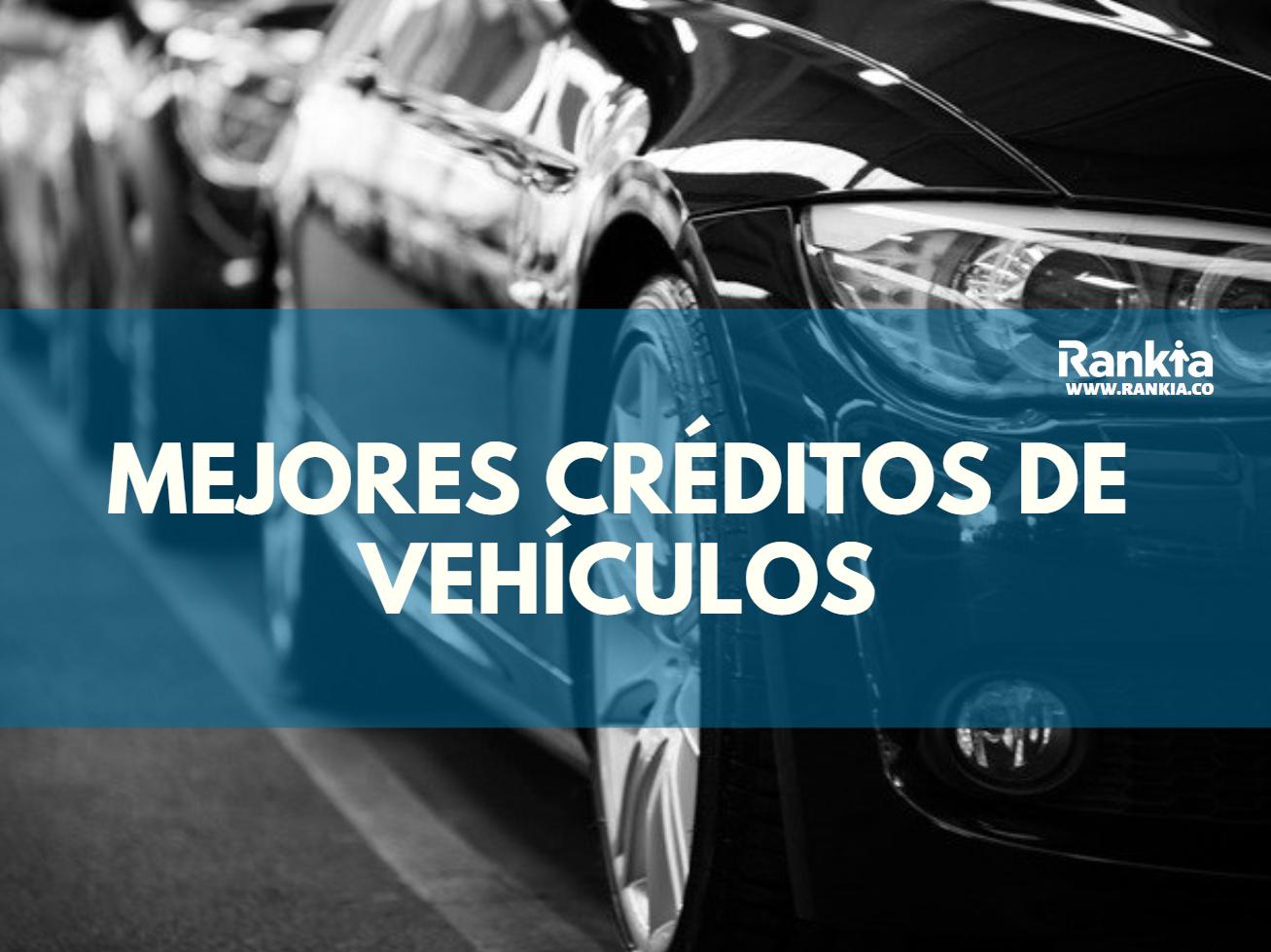 Mejores Créditos de Vehículo 2020