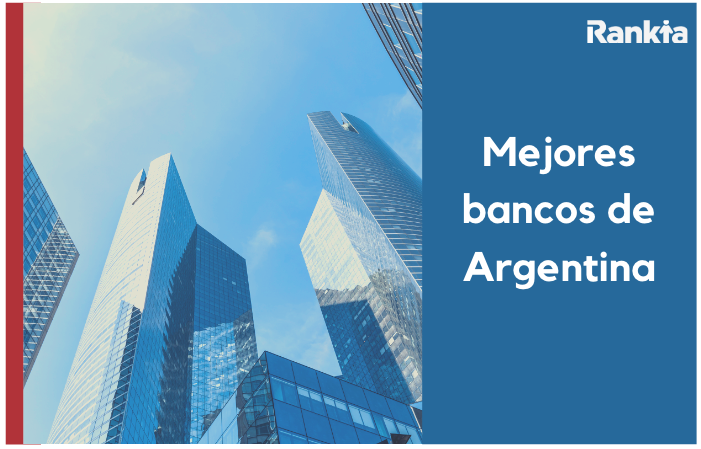 Mejores bancos Argentina 2020