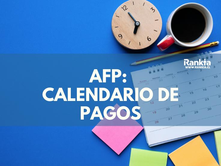 AFP: calendario de pago 2020