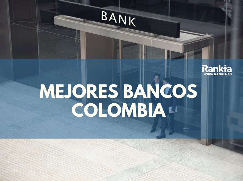 Mejores bancos Colombia 2020