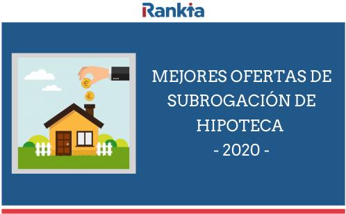 Mejores ofertas de subrogación de hipoteca
