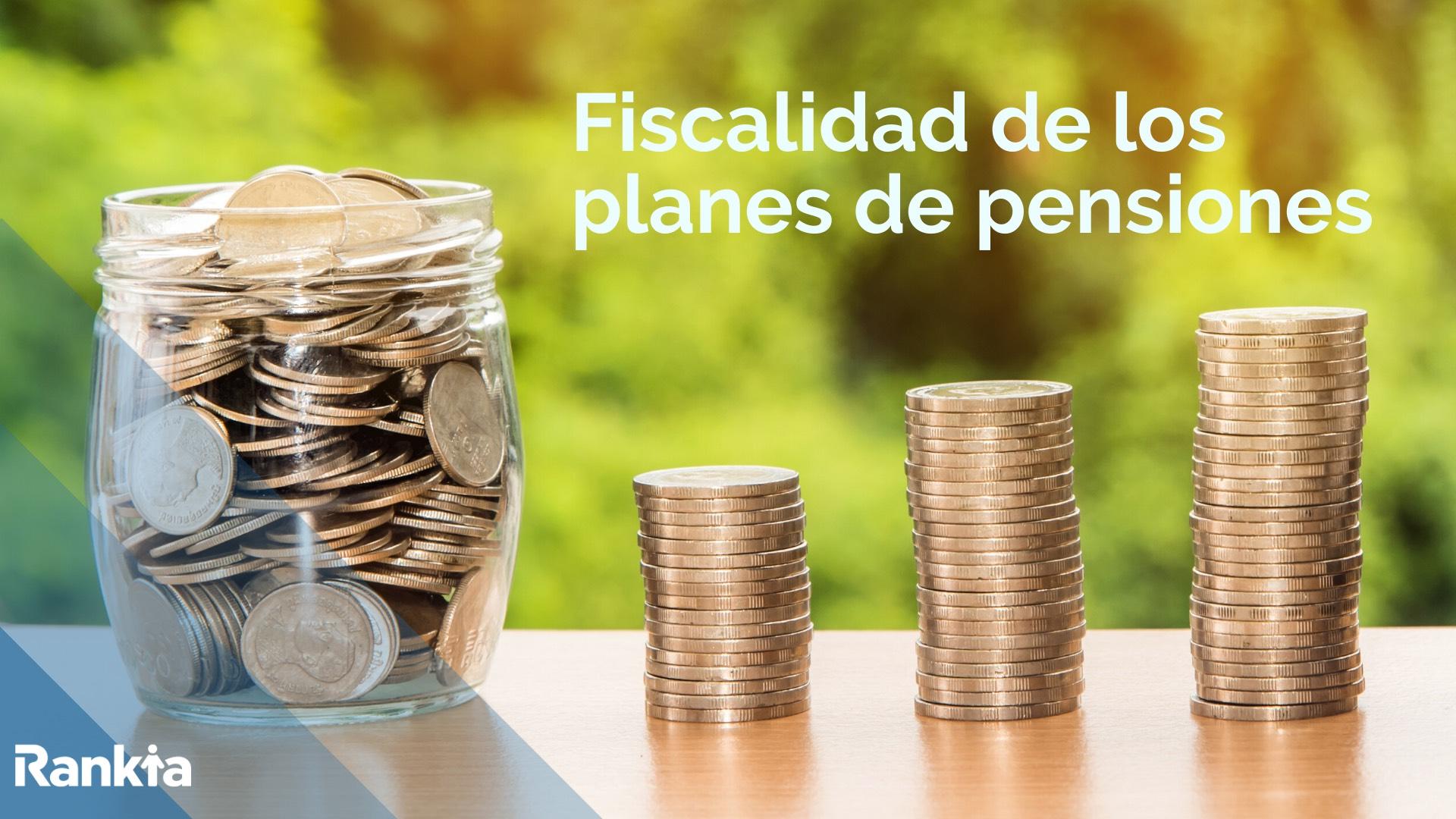 Fiscalidad Planes de Pensiones 2020