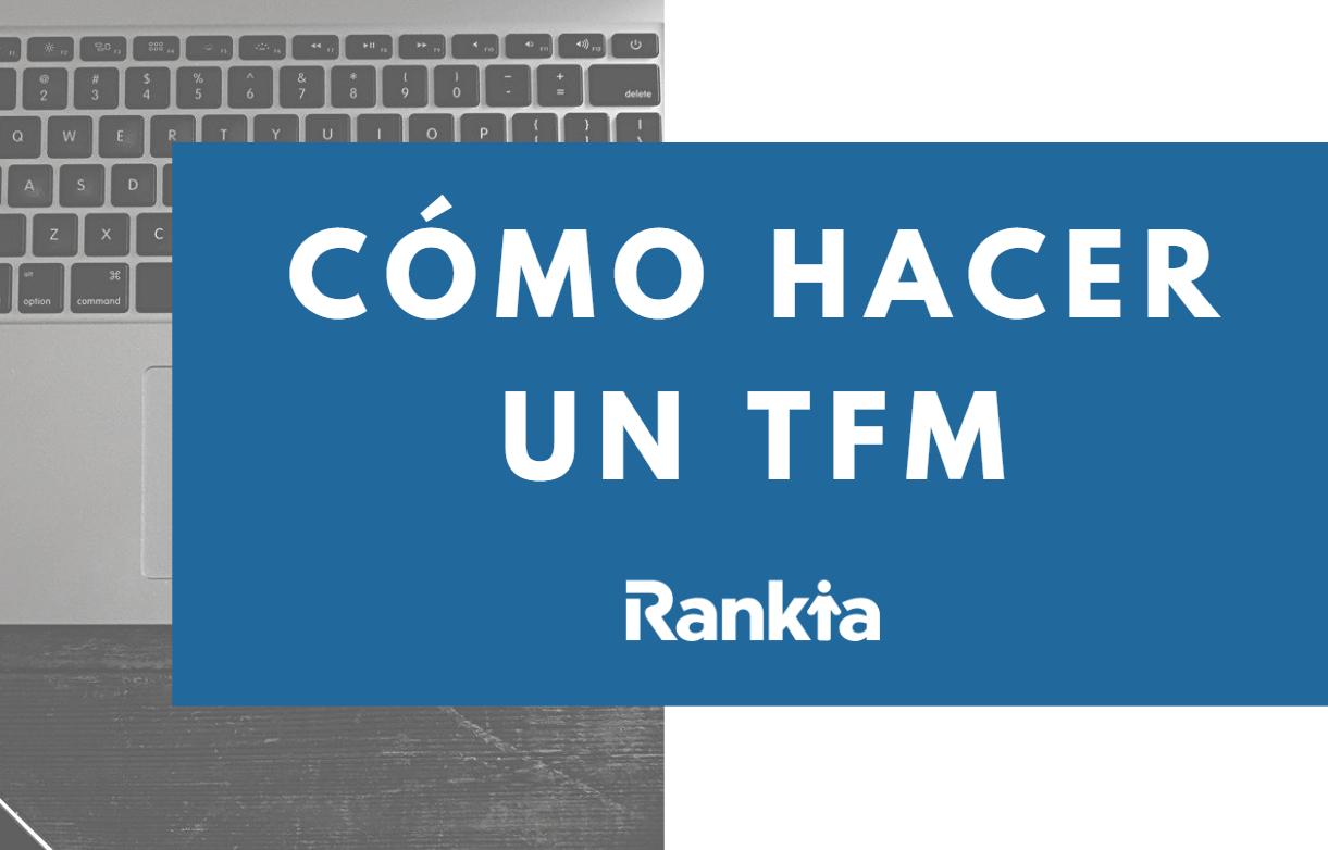 Cómo hacer un TFM