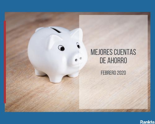 Mejores cuentas de ahorro febrero 2020