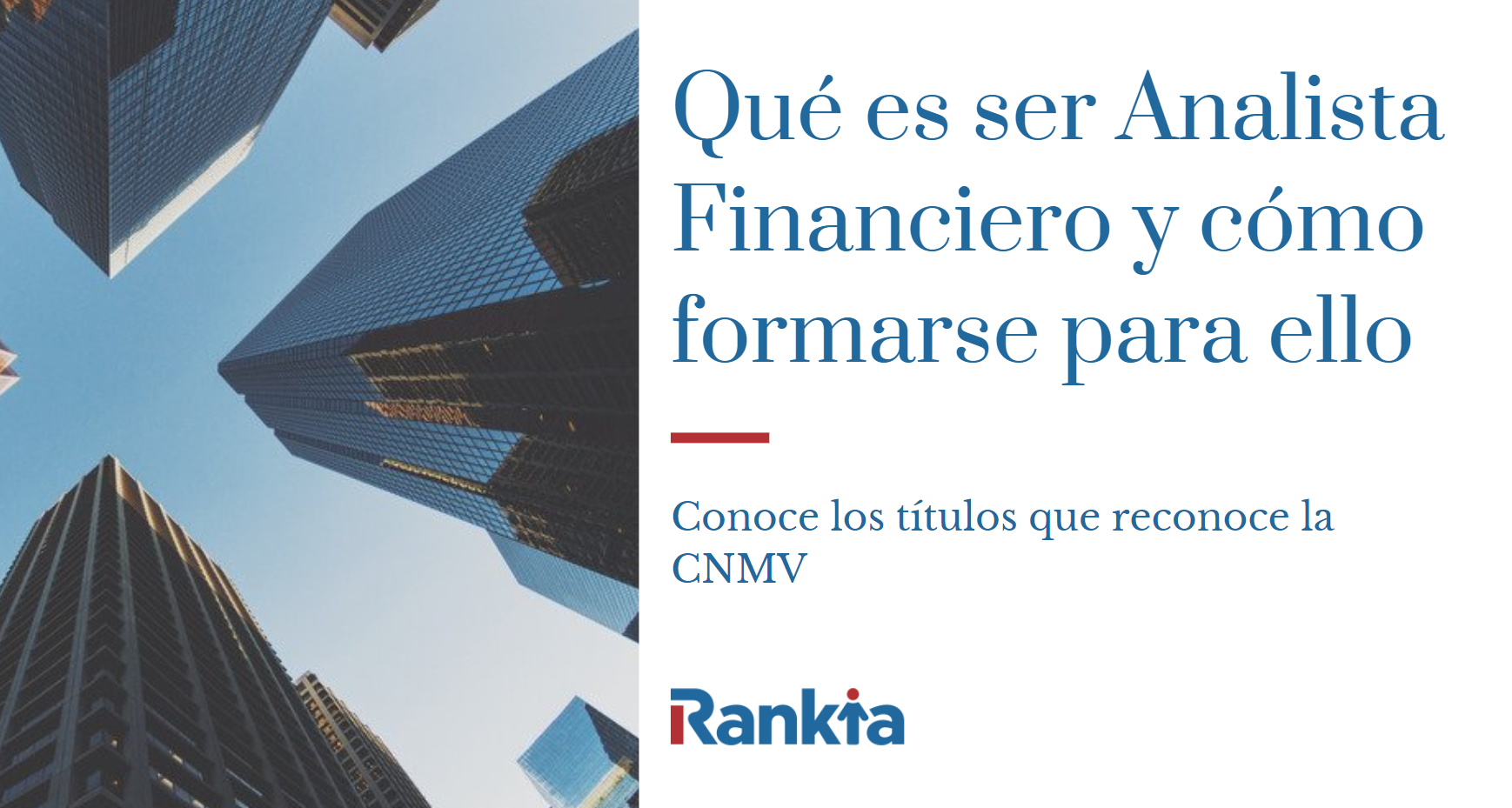 Qué es ser Analista Financiero y cómo formarse para ello