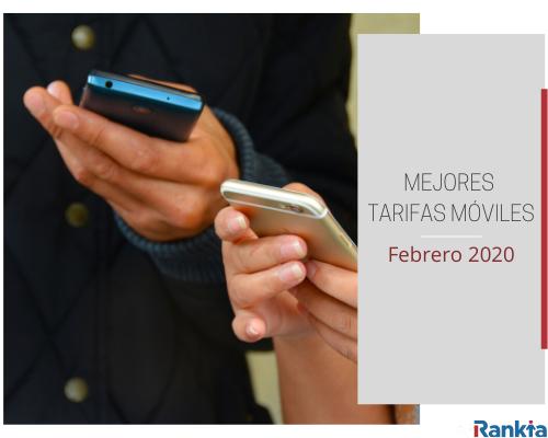 Mejores tarifas móviles febrero 2020