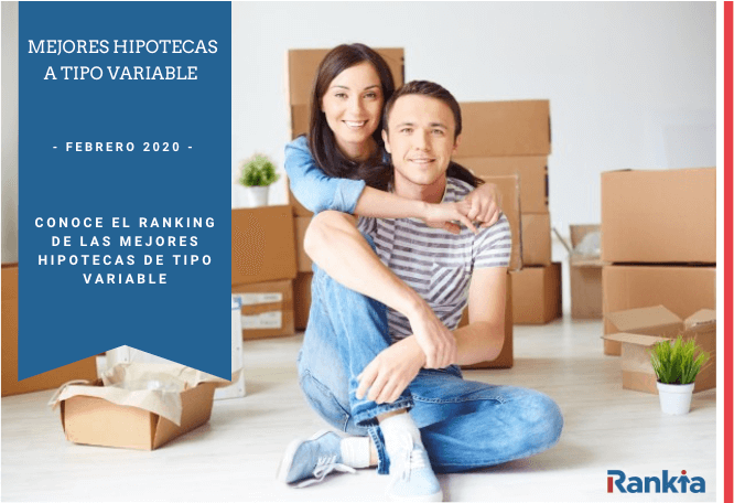 Ranking mejores hipotecas a tipo variable de Febrero 2020