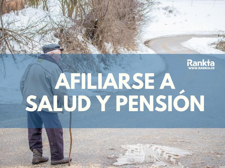 ¿Cómo afiliarse como independiente a salud y pensión?