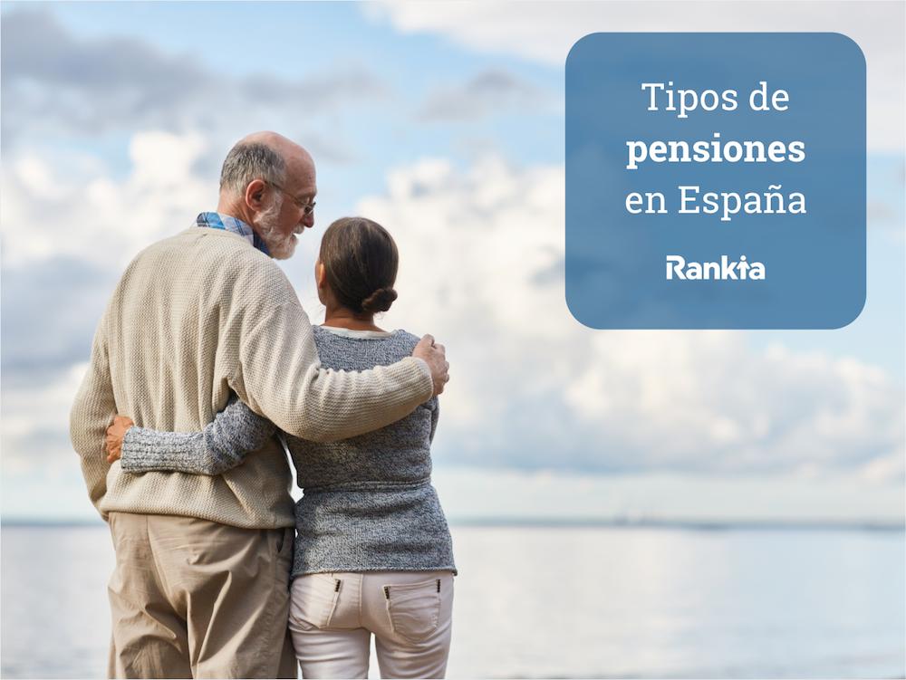 Clases y tipos de pensiones en España