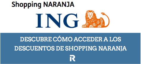 Shopping Naranja, los descuentos de la cuenta ING