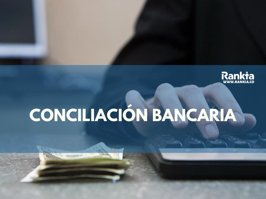 Cómo hacer la conciliación bancaria paso a paso con excel