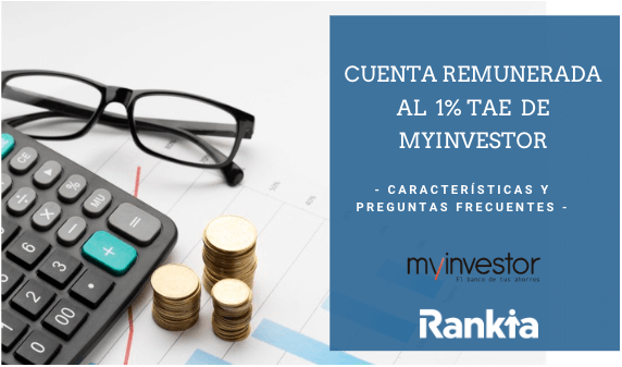 Cuenta remunerada al 1% TAE de Myinvestor