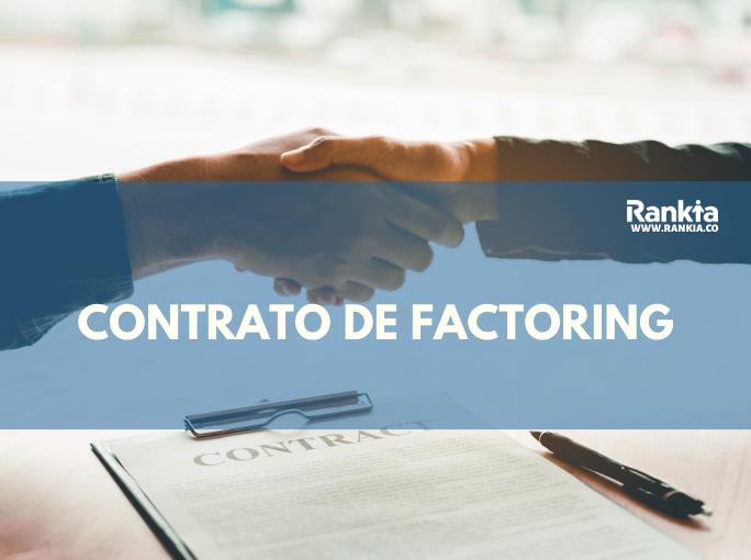 Contrato de Factoring: características y beneficios