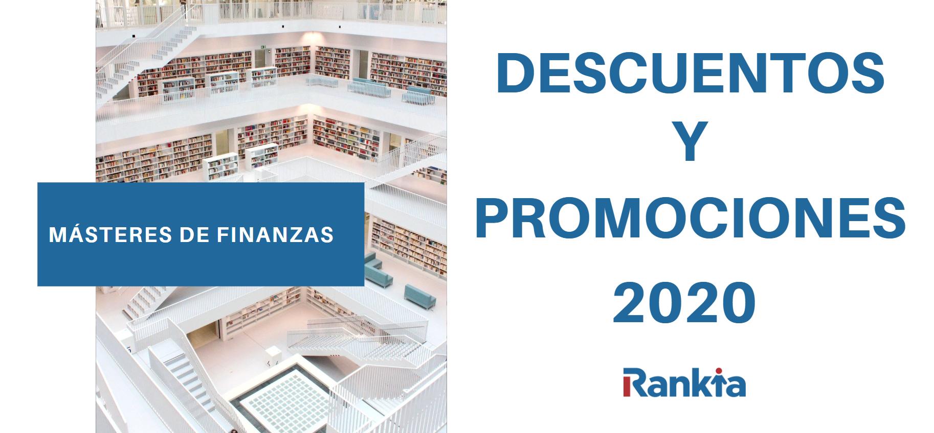 Descuentos y promociones en Másteres de Finanzas 2020