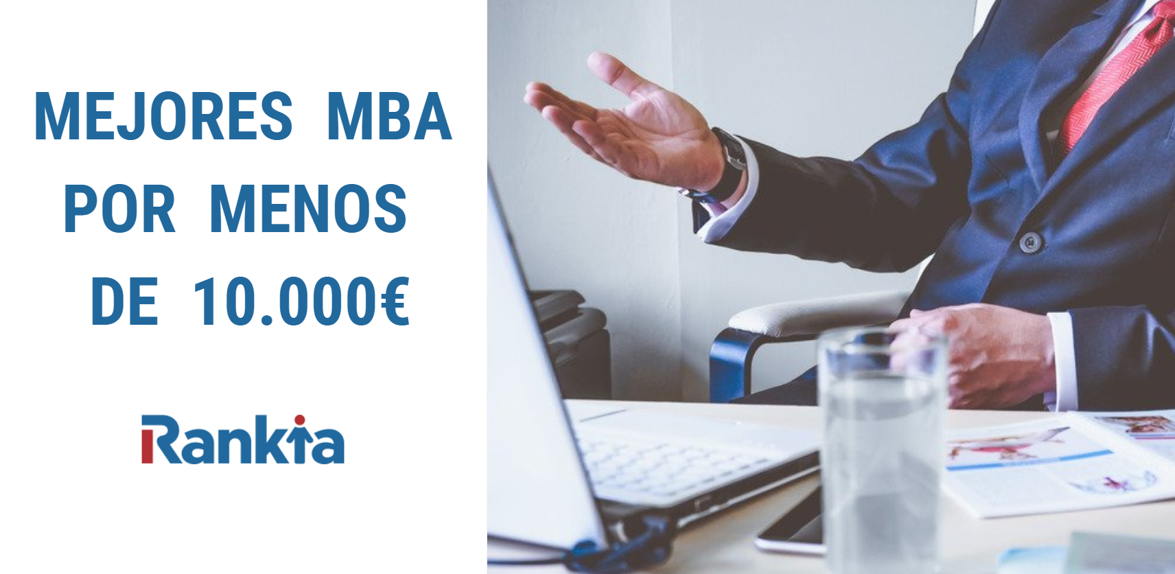 Mejores MBA en España por menos de 10.000 euros