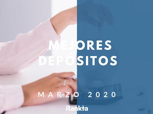 Mejores depósitos marzo 2020