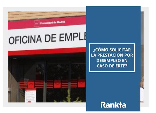 Cómo solicitar prestación por desempleo en caso de ERTE