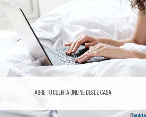 Abre tu cuenta online desde casa