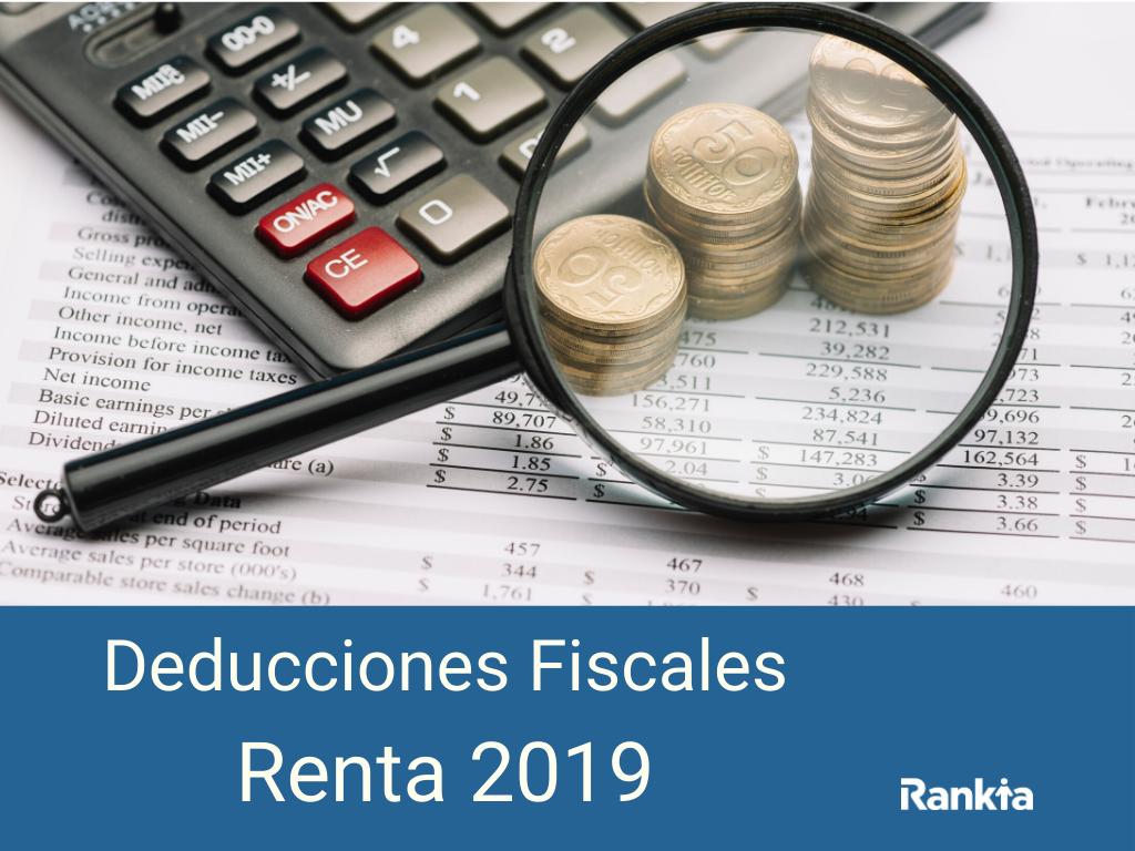 Deducciones Fiscales Renta 2019