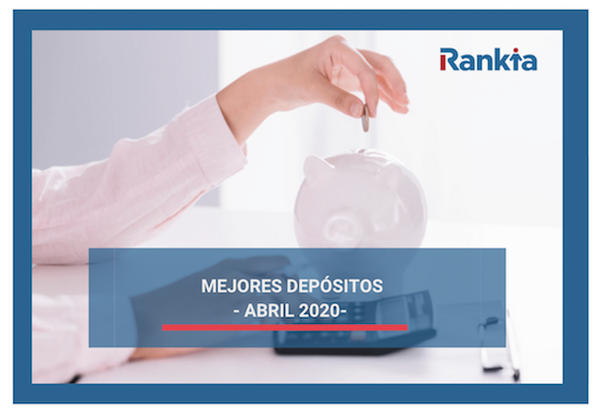 Mejores depósitos para abril 2020