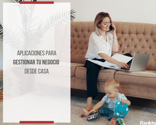Aplicaciones para gestionar tu negocio desde casa