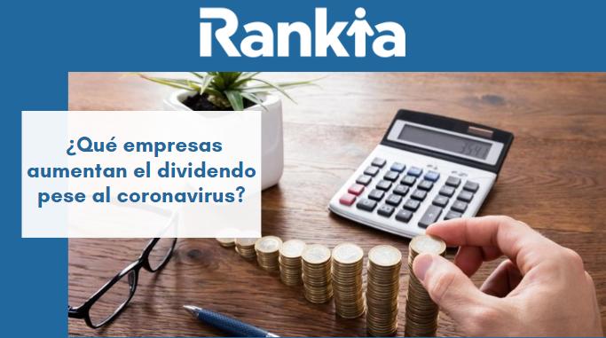 ¿Qué empresas aumentan el dividendo pese al coronavirus?