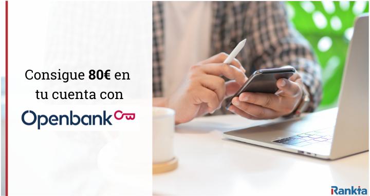 Consigue 80€ por domiciliar tu nomina en openbank
