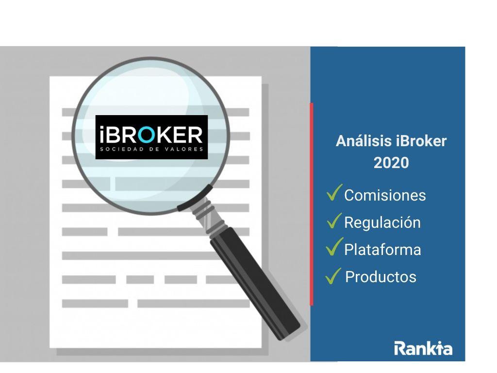 ibroker 2020: todo lo que necesitas saber