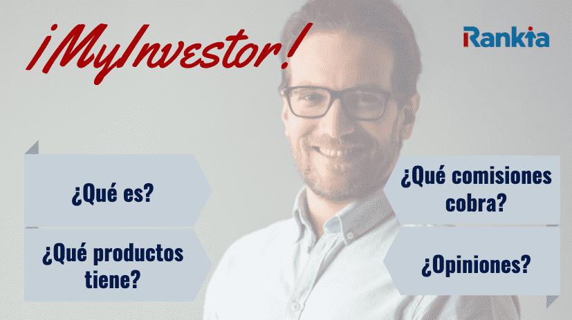 Imagen qué es MyInvestor, qué productos tiene, qué comisiones cobra y opiniones