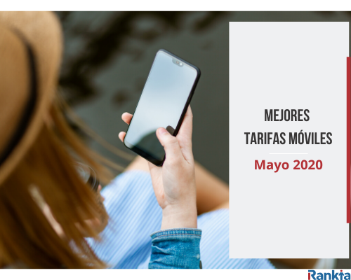 Mejores tarifas móviles mayo 2020