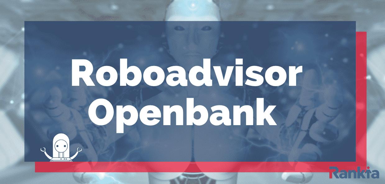 Imagen roboadvisor Openbank