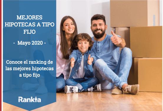 Mejores Hipotecas a tipo fijo mayo 2020