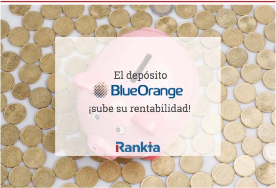 El depósito BlueOrange a 1 año sube su rentabilidad