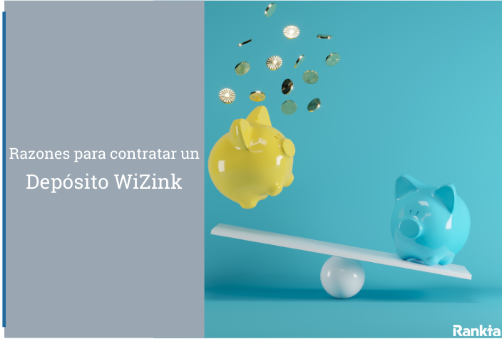 Razones para contratar Depósito WiZink