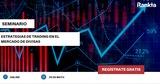 Estrategias de trading en el mercado de divisas