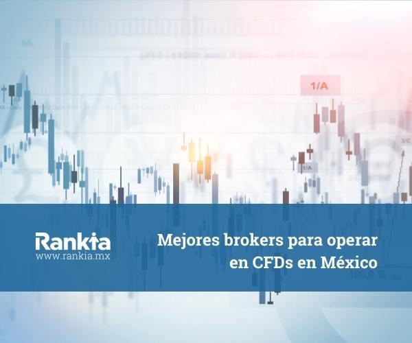 Mejores brokers para operar en CFDs en México