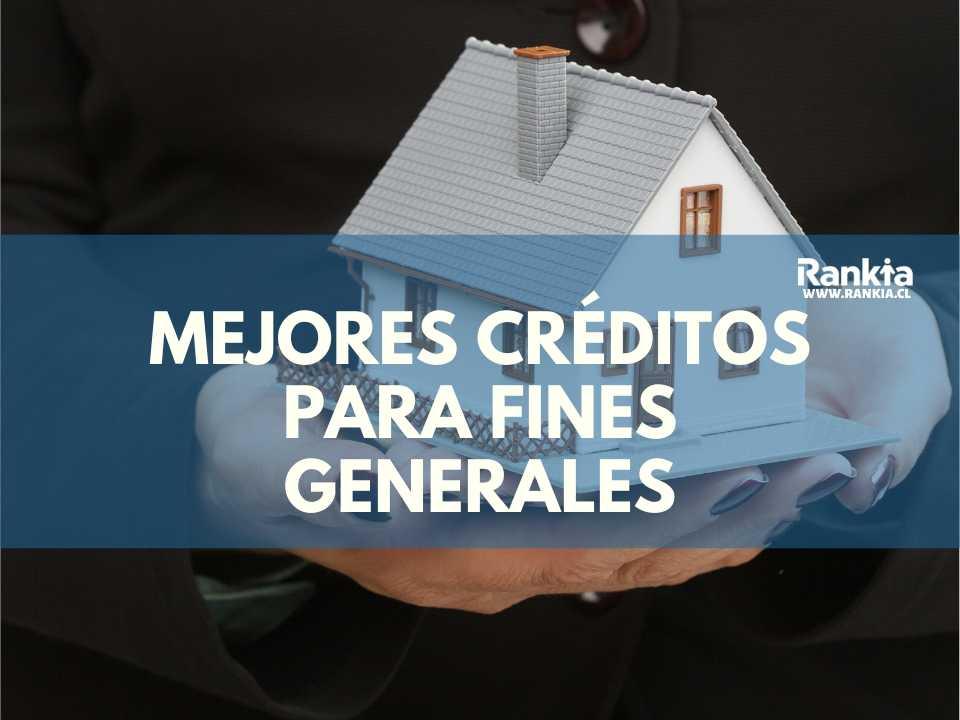 Mejores créditos para fines generales 2020
