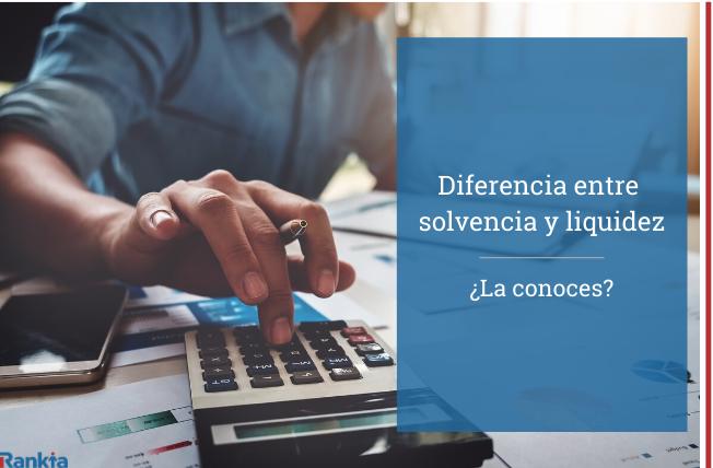 diferencia entre solvencia y liquidez