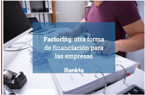 Factoring: otra forma de financiación para las empresas