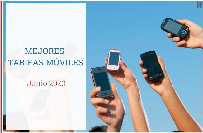 Mejores tarifas móviles junio 2020