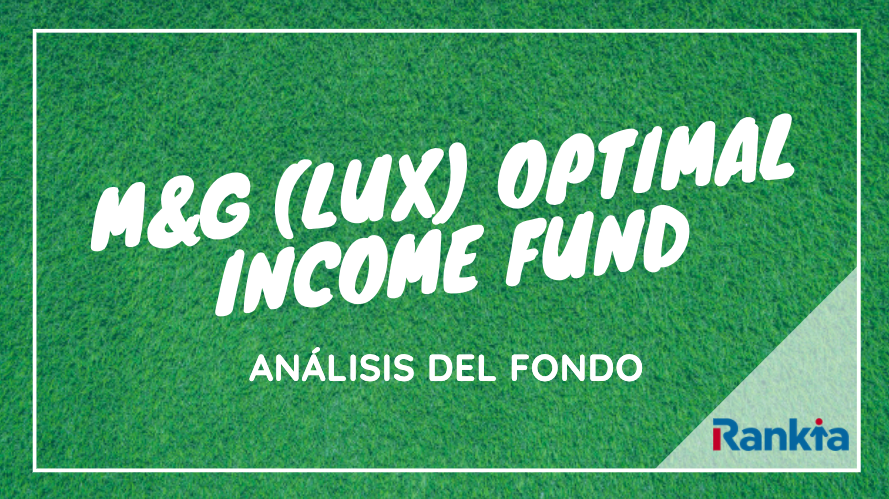 M&G (Lux) Optimal Income