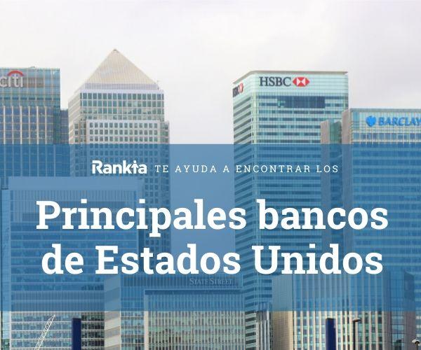 Principales bancos Estados Unidos