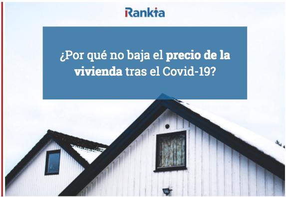 ¿Por qué no baja el precio de la vivienda tras el Covid-19?