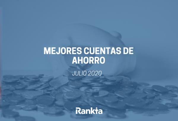 Mejores cuentas de ahorro julio 2020