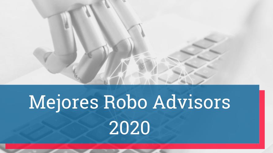 Mejores Robo Advisors 2020 Rankia