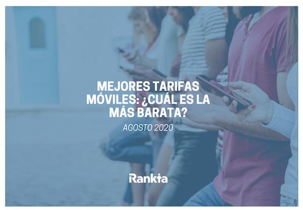 Mejores tarifas móviles para agosto 2020, ¿cuál es la más barata?