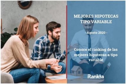 Mejores hipotecas a tipo variable de agosto 2020